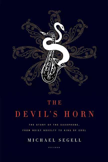 The Devil's Horn By Segell, Michael