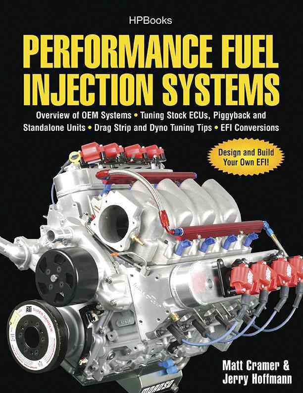 Performance Fuel Injection Systems By Cramer, Matt/ Hoffmann, Jerry